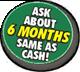 6 months same as cash!